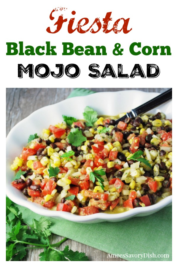 Fiesta Black Bean and Corn Mojo Salad recipe