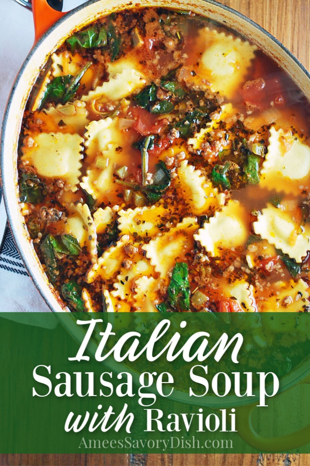 A hearty and delicious recipe for Italian Sausage Soup made with Italian sausage, fresh ravioli pasta, vegetables, and seasonings. I always have requests for this recipe when I serve it! #italiansausagesoup #italiansoup #souprecipe #pastasoup via @Ameessavorydish