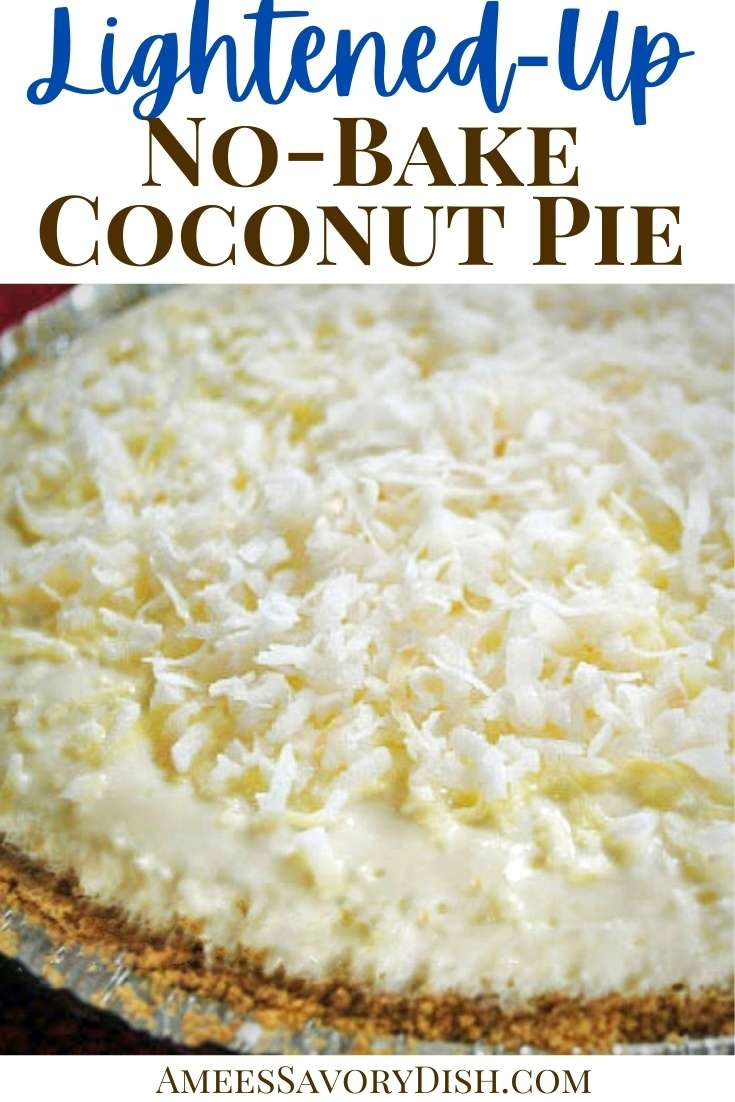 A tasty and healthier recipe for a no-bake light coconut cream pie that is Weight Watchers friendly made with cool whip, organic pie crust, and fat-free cream cheese. #weightwatchersdessert #lightcoconutpie #coconutpie #nobakepie #summerpierecipe via @Ameessavorydish