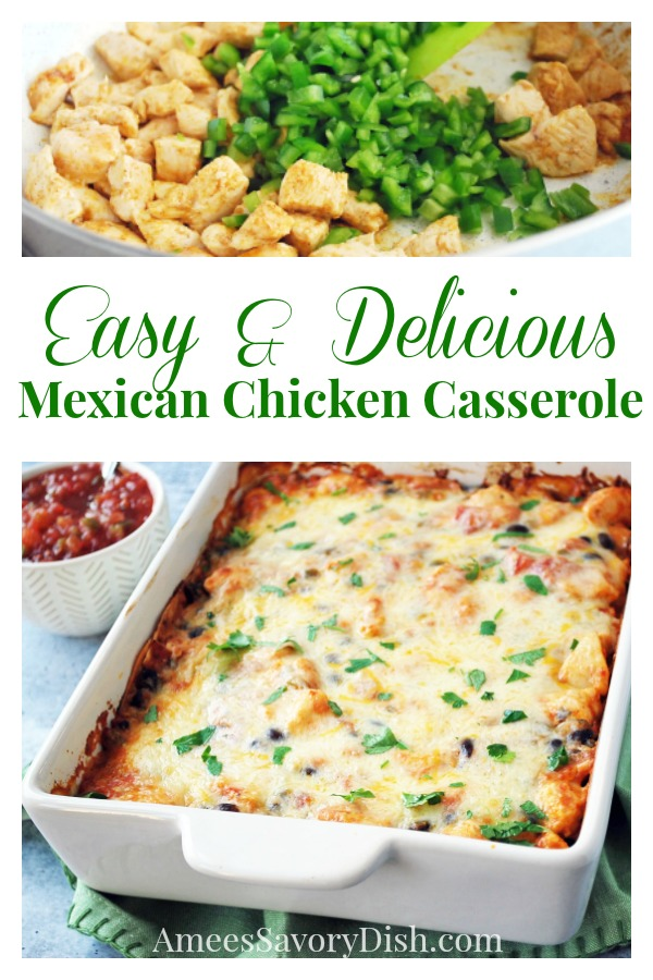Easy Mexican Chicken Casserole is tasty one-dish kid-friendly meal made with chicken, beans and vegetables that's loaded with flavor, protein and fiber. via @Ameessavorydish
