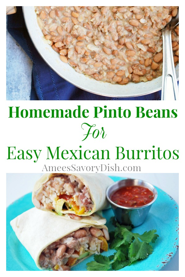 A delicious and nutrient-dense recipe for Easy Mexican Burritos made with homemade pinto beans.  You can also freeze these burritos for a quick meal on-the-go. via @Ameecooks