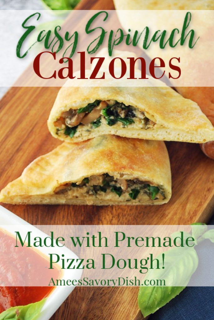 picture of spinach calzone sliced on a cutting board with font overlay for Pinterest