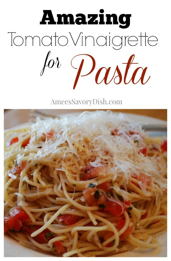 Tomato Vinaigrette for Pasta
