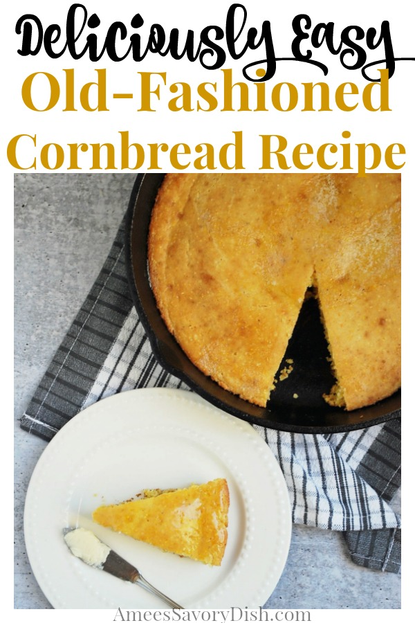 This deliciously easy vintage old fashioned cornbread recipe uses only a few simple ingredients, including buttermilk, whole grain flour, butter and egg.  It's a classic must-try recipe!