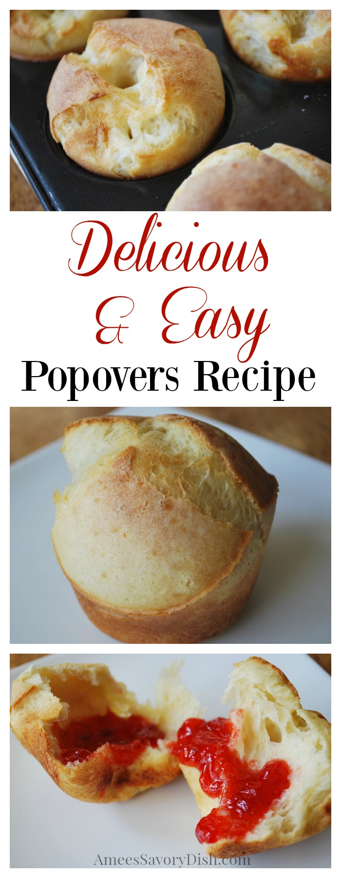 Delicious & Easy Classic Popovers Recipe via @Ameessavorydish
