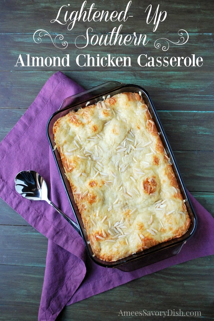 Lightened Up Southern Almond Chicken Casserole