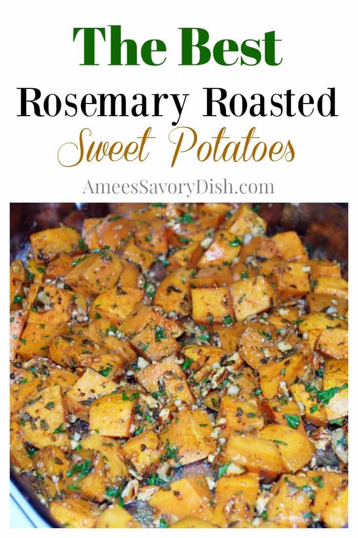 Rosemary Roasted Sweet Potatoes - Amee's Savory Dish