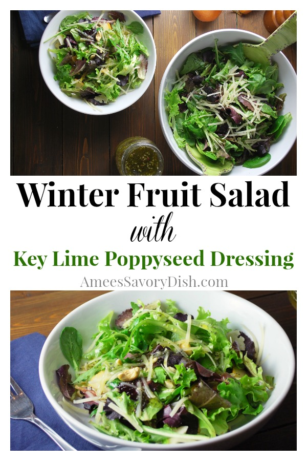 Winter Fruit Salad with Key Lime Poppyseed Dressing is made with seasonal fruits, grated swiss, cashews and a perfectly tart and sweet homemade key lime dressing. via @Ameessavorydish