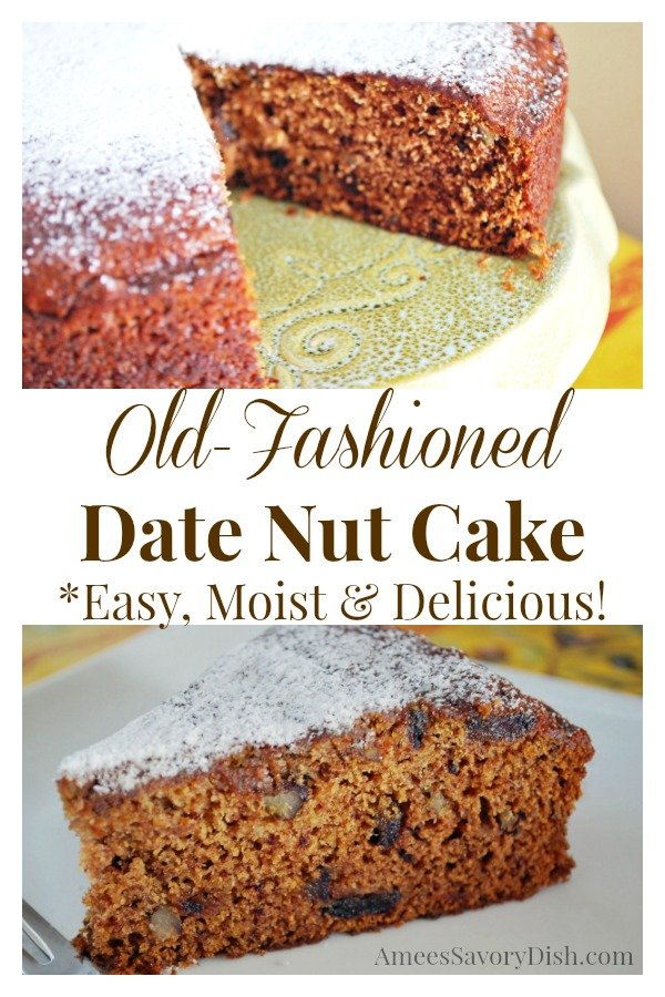 This incredibly moist vintage Date Nut Cake recipe is just like grandma used to make, made with unbleached flour, butter, spices, dates, and nuts.  #vintagerecipes #datenutcake #datecake #vintagecakerecipes via @Ameessavorydish