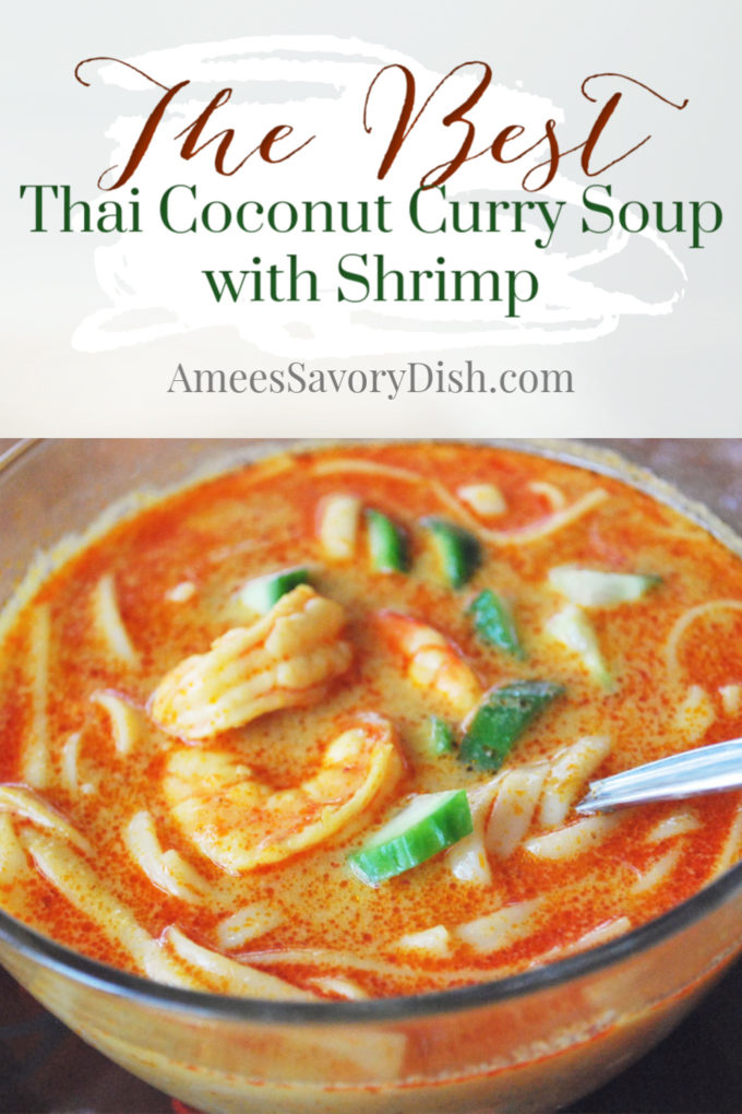 Thai Coconut Curry Soup with shrimp is a satisfying and nutritious meal, made with whole-grain Udon noodles, shrimp, chicken broth and coconut milk.