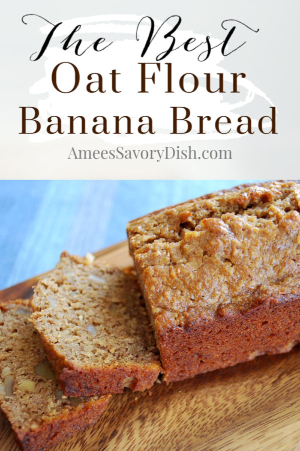 This Oat Flour Banana Bread is a delicious recipe makeover for traditional banana bread keeping all the moisture and flavor minus the dairy, wheat and gluten. #bananabread #oatflourbananabread #glutenfreebananabread #dairyfree via @Ameessavorydish