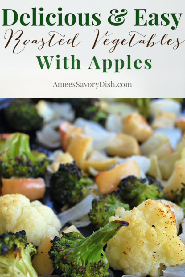 Roasted vegetables with apples is a nutritious side dish recipe with a delicious blend of sweet and savory flavors. via @Ameessavorydish