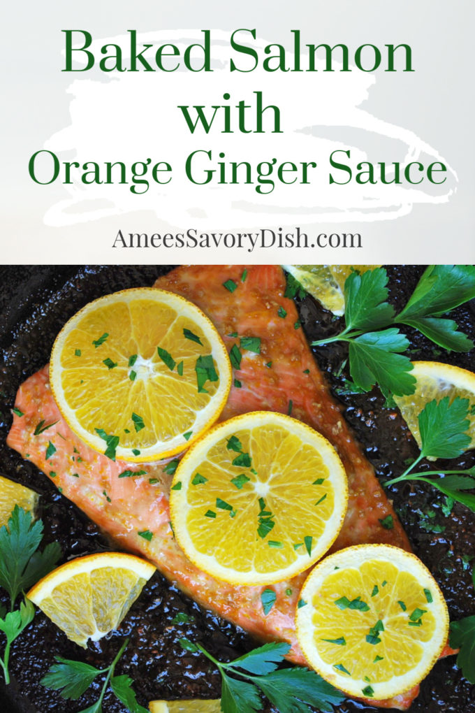 A flavorful recipe for baked salmon made with extra virgin olive oil, soy sauce, honey, orange zest, and fresh ginger root.