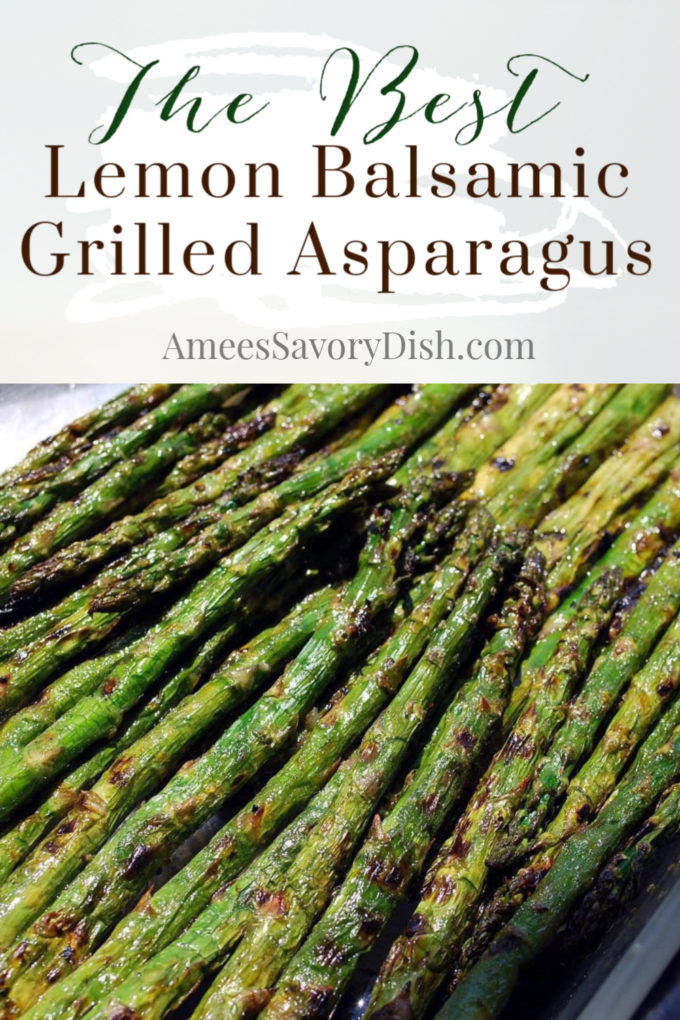 A delicious recipe for lemon balsamic grilled asparagus that makes a quick and easy healthy side dish for your next gathering