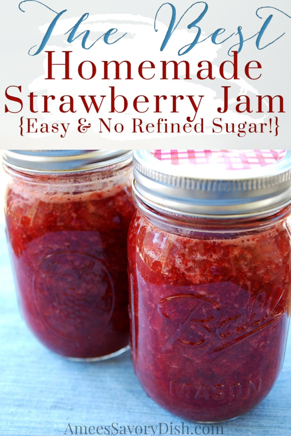 This delicious homemade strawberry jam recipe is made with fruit juice and agave nectar instead of refined sugar. No canning required with this easy jam recipe! #strawberryjam #easyjam #freezerjam #jamrecipe via @Ameessavorydish