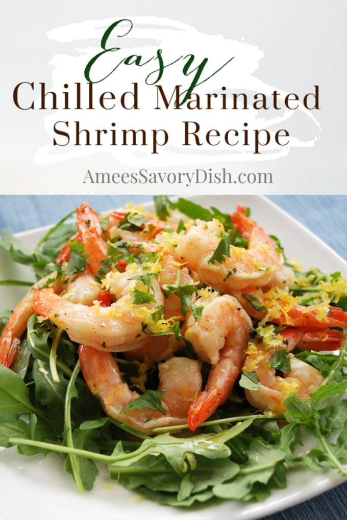 A light and delicious recipe for citrus and balsamic marinated shrimp made with garlic, fresh lemon or lime, and white balsamic vinegar.  This chilled marinated shrimp recipe is easy and perfect for topping salads.