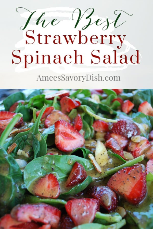 This strawberry spinach salad is the perfect summertime side dish made with fresh baby spinach, sliced almonds, fresh berries, and a homemade poppyseed dressing. via @Ameessavorydish