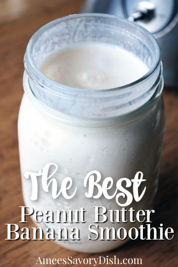 A healthy recipe for a delicious peanut butter banana smoothie made with frozen banana, natural peanut butter, milk (or milk alternative), flaxseed, and whey protein.  This kid-approved smoothie is easy and delicious!   via @Ameessavorydish