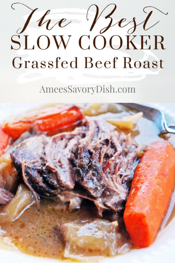 Crockpot Grassfed Beef Roast recipe