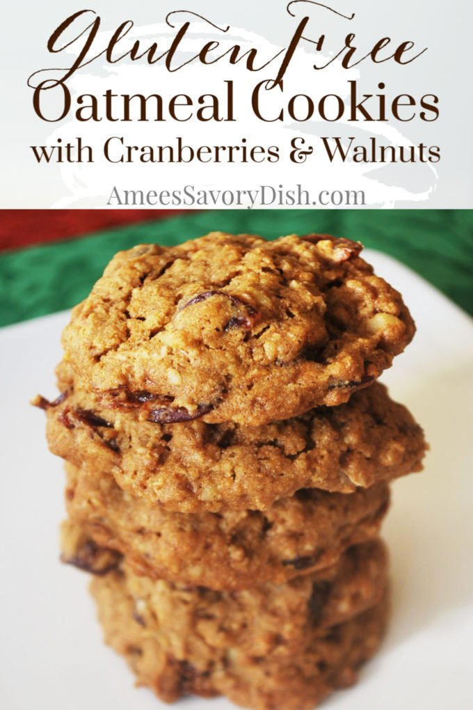 a stack of gluten-free cranberry walnut oatmeal cookies