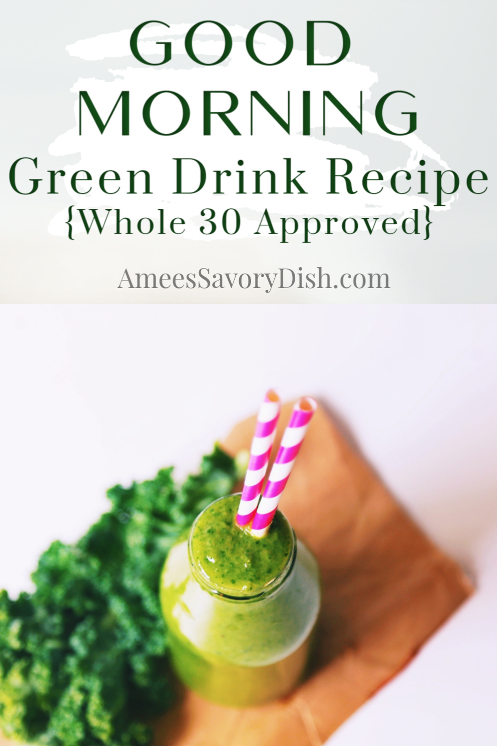 Thisgood morning green drinkwill give your day a healthy start. It's a breakfast drink packed with healthy, whole-food ingredients, The drink recipe is paleo and Whole30 approved, too! via @Ameecooks