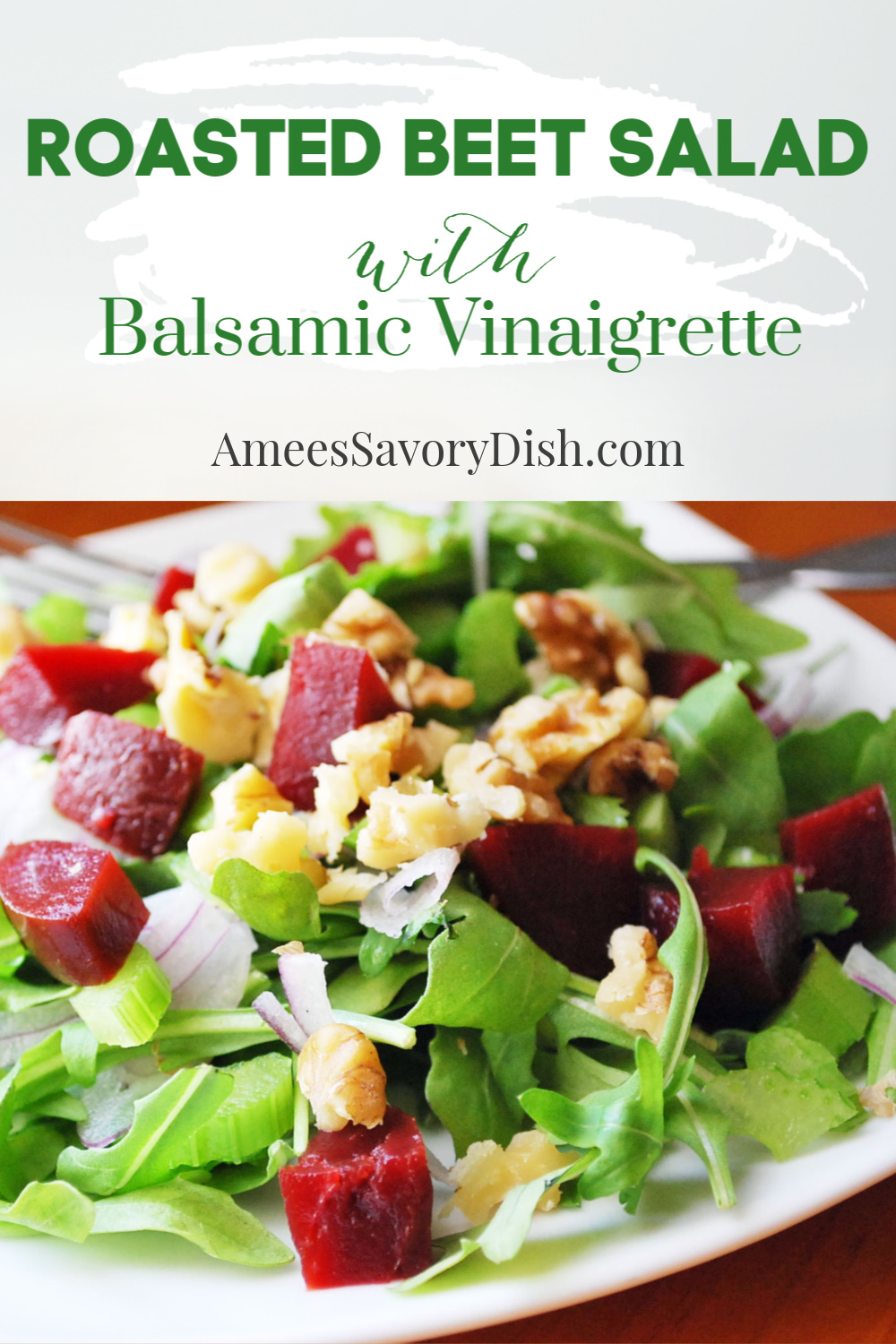 A simple roasted beet salad recipe made with fresh arugula greens, red onion, walnuts and roasted beets with a homemade balsamic vinaigrette dressing. #beetsalad #roastedbeets #saladrecipe via @Ameecooks
