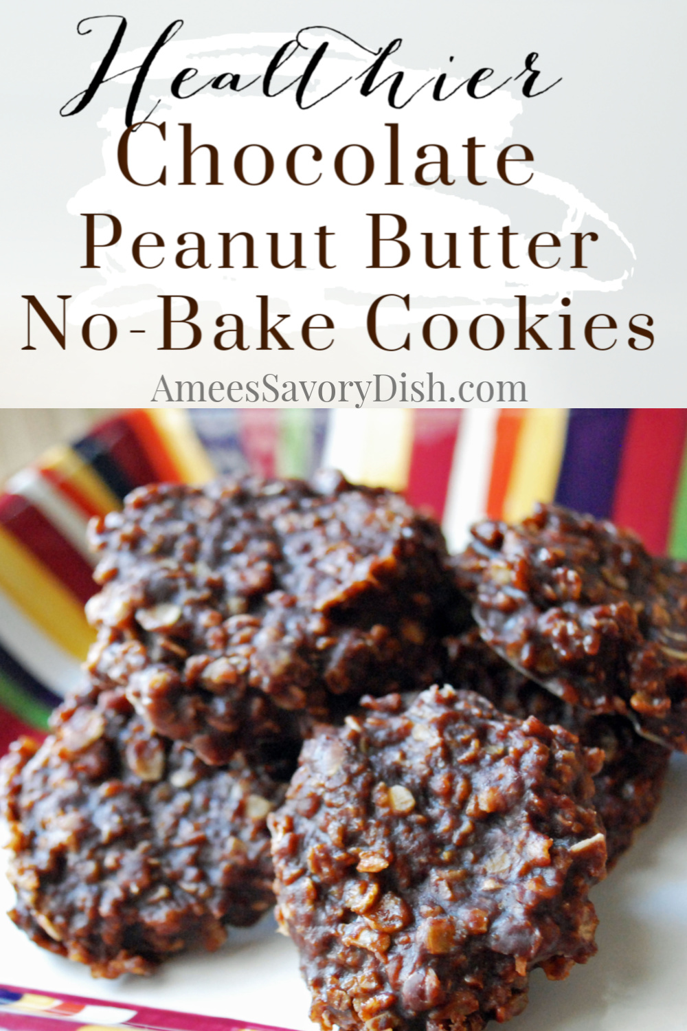 This healthier chocolate peanut butter no-bake cookies recipe is made with better ingredients, but still crazy delicious!! Betcha can't eat just one! via @Ameessavorydish