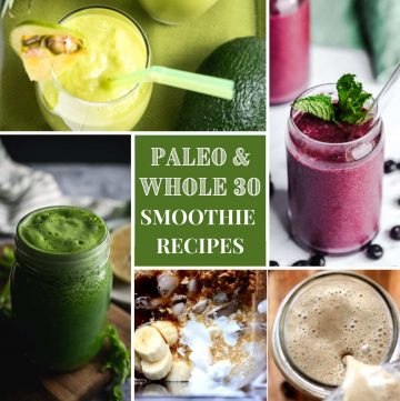 collage photo of paleo and whole 30 smoothies