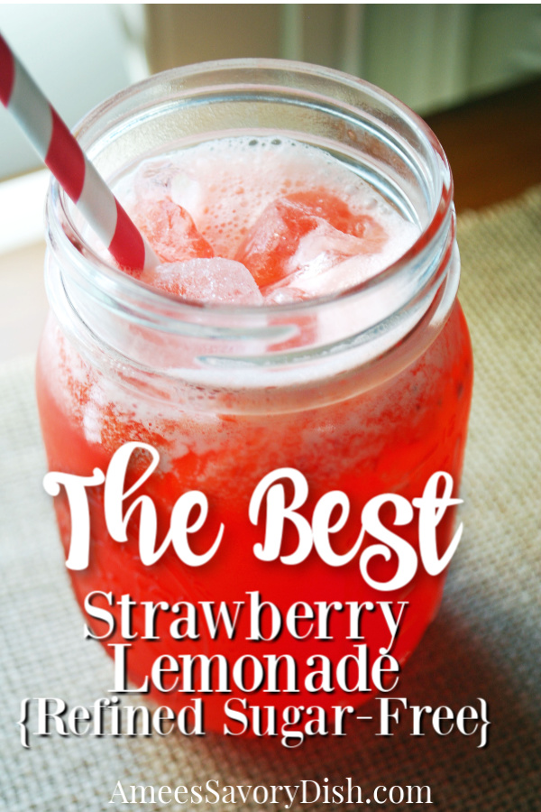 This Strawberry Lemonade is a cool, refreshing, fruity drink, perfect for a warm, spring day. This homemade sugar-free strawberry lemonade recipe made with stevia is also amazing made with blackberries! #nosugarlemonade #sugarfreelemonade #summerdrinkrecipes via @Ameessavorydish