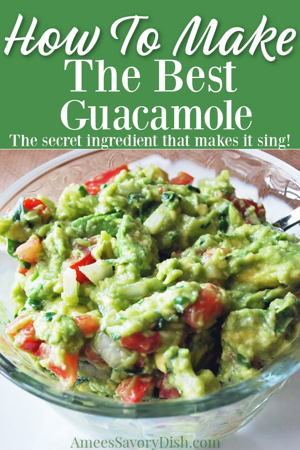 This homemade guacamole dip recipe is made from ripe avocados, tomatoes, onion, fresh cilantro, lime juice... and a secret ingredient that makes it sing! #guacamole #guacamolerecipe via @Ameessavorydish
