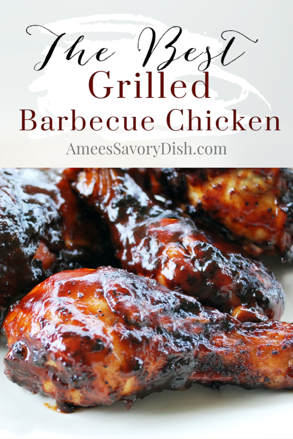 Grilled barbecue chicken can be difficult to cook perfectly. If left on too long, it can become dry, or the sauce can become burned. Grab my tips and recipe for making delicious, super moist grilled barbecue chicken! #grilledchicken #barbecuechicken #chickenrecipes via @Ameessavorydish