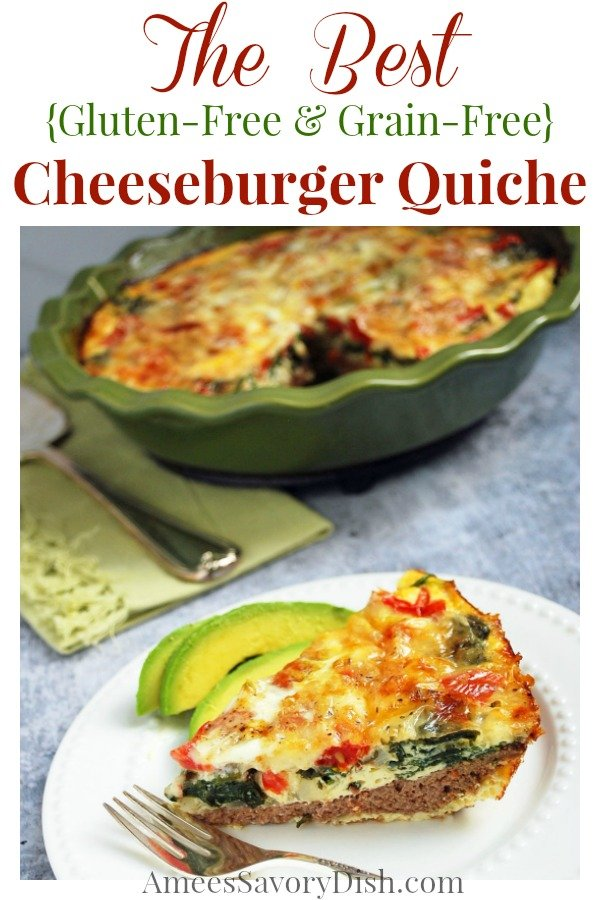 Meat crust cheeseburger quiche is a gluten-free, grain-free recipe made with lean ground beef, light sharp cheddar cheese, baby spinach and tomatoes.