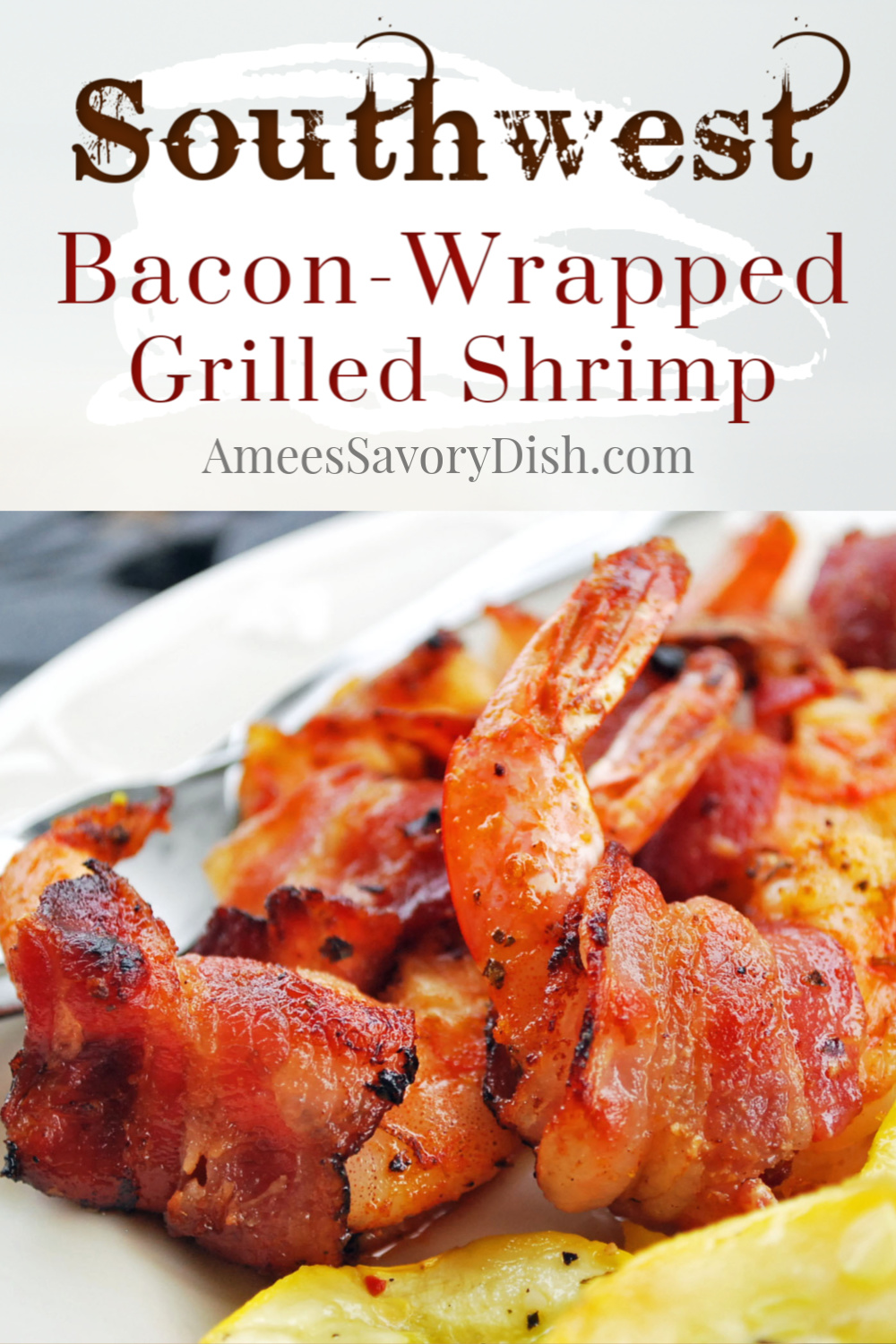 Southwest bacon-wrapped grilled shrimp is SO flavorful and simple to make! The perfect summer grilling recipe that's and gluten-free, low-carb, keto diet-friendly and crazy delicious. #grilledshrimp #southwestshrimp #shrimprecipe via @Ameessavorydish