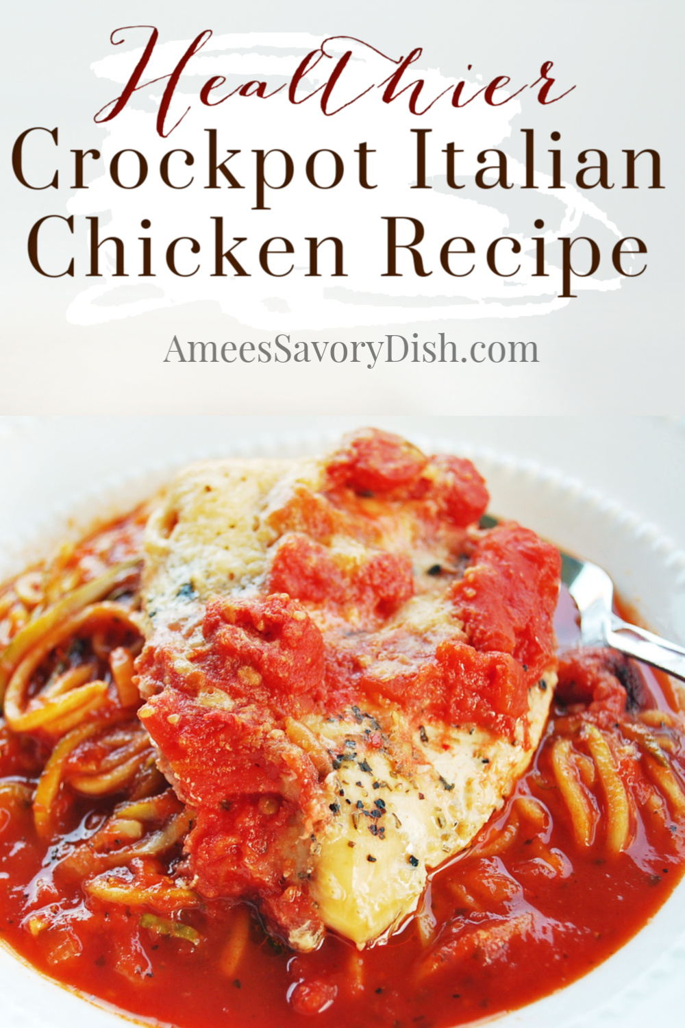 This Simple Crockpot Italian Chicken is a quick and easy nutritious crockpot recipe that the whole family will love made with boneless chicken breasts, tomatoes, herbs, and cheese.  Let your slow cooker do all the work, while you go about your day! #slowcooker #slowcookerchicken #chickenrecipe #crockpotchicken #cleaneating #healthychickenrecipe via @Ameessavorydish