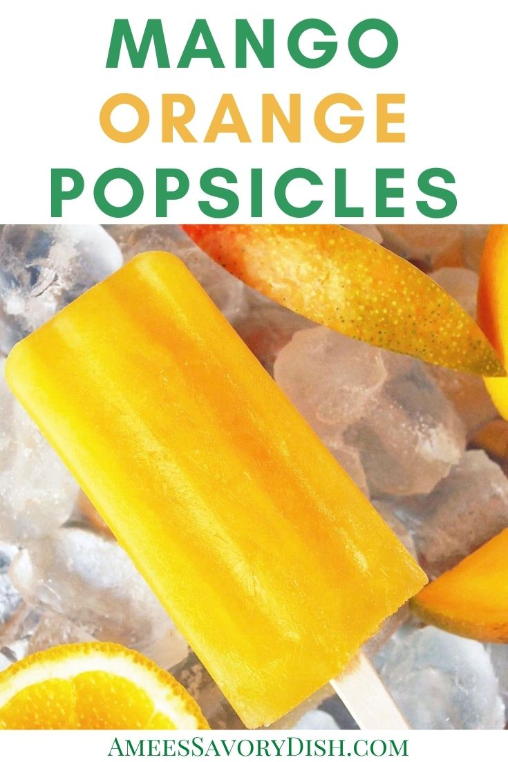 Easy mango orange popsicles are a perfect kid-friendly summer frozen treat and a great healthier option because there are no added sweeteners!  #orangepopsicles #homemadepopsicles #frozenfruitpops #popsicles via @Ameessavorydish