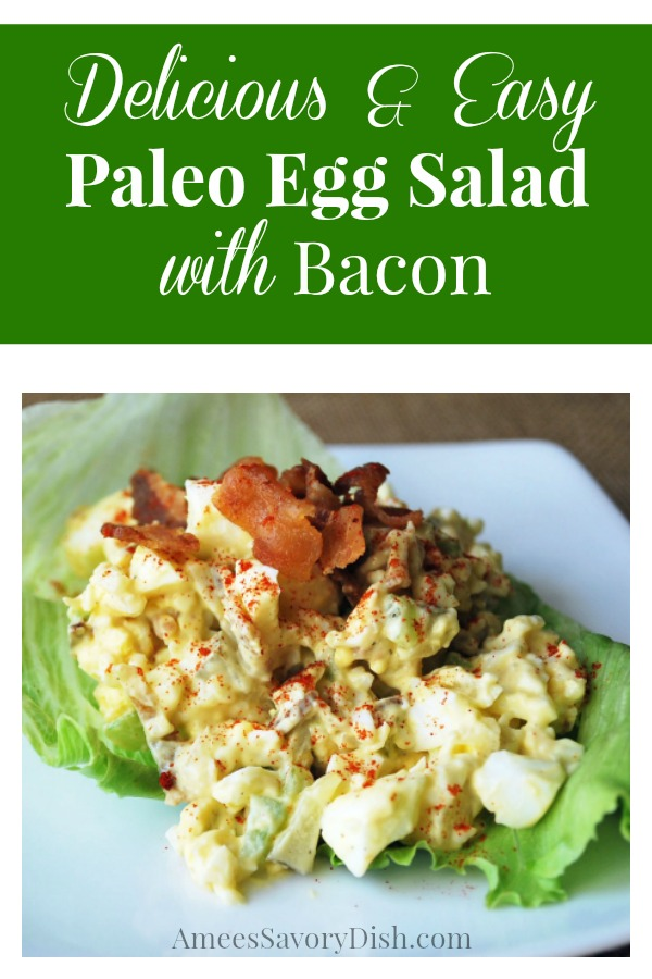 Paleo Egg Salad with Bacon makes a delicious and easy Paleo meal! #paleoeggsalad #paleolunch #paleosalad #paleo via @Ameecooks