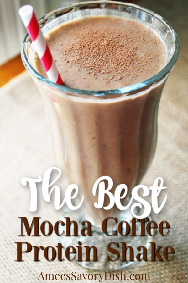 This mocha coffee protein shake is the best breakfast protein drink I've ever had! Because it's filled with protein AND coffee, this easy blended coffee recipe is perfect for a grab-and-go energizing breakfast. #coffeeproteinshake #proteinshake #supershake #mochashake via @Ameessavorydish