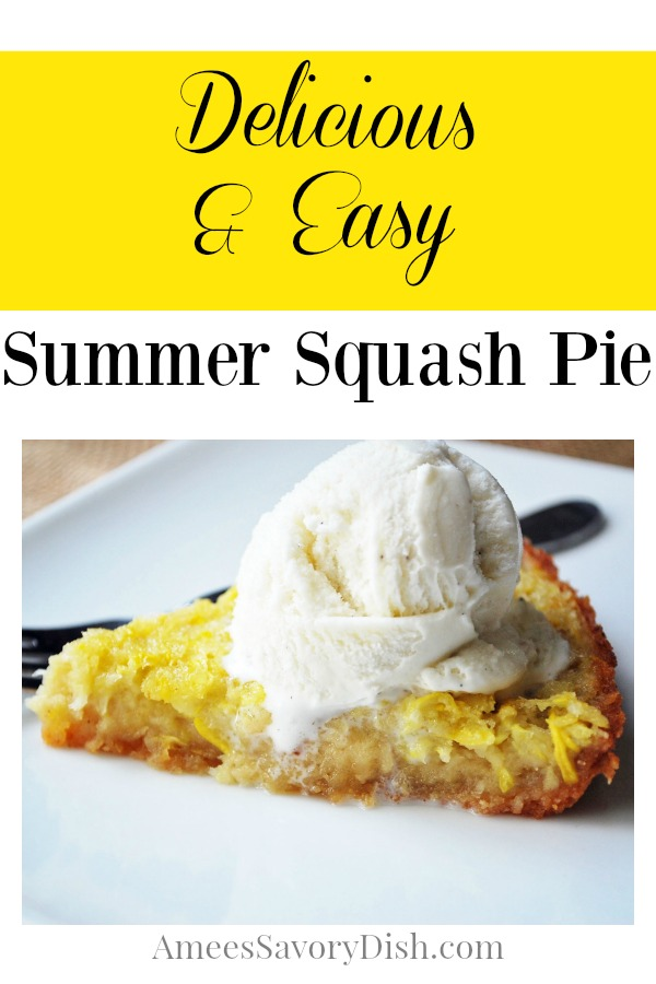 Summer squash pie a gluten-free savory dessert, full of flavor and not too heavy. Perfect for a lighter dessert on a warm, summer evening.