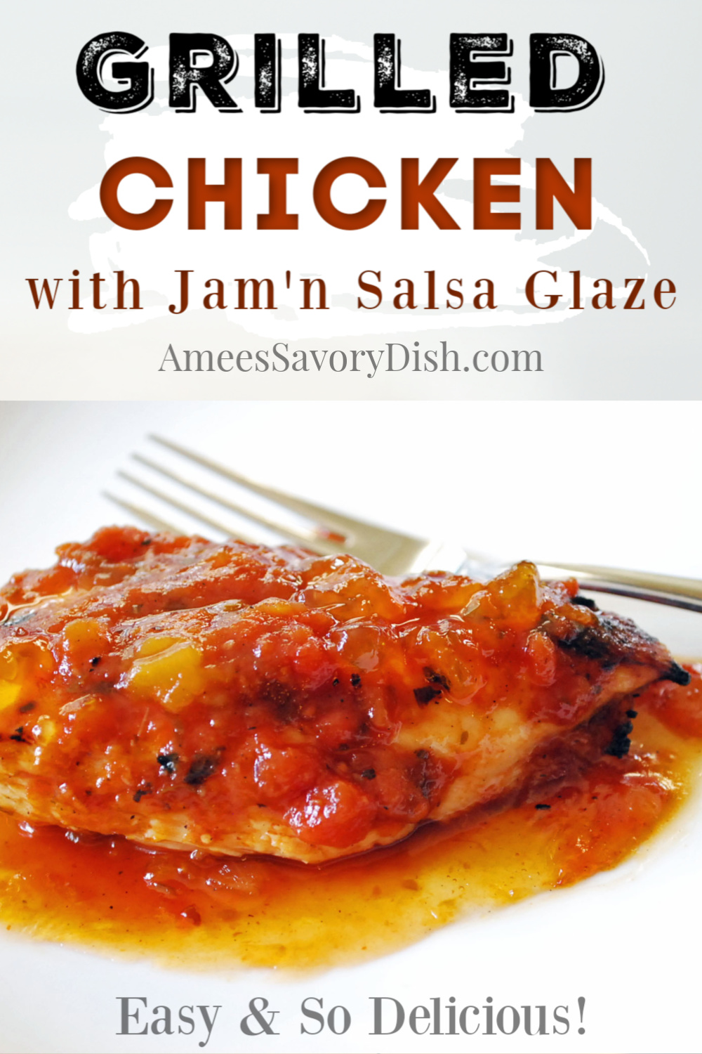 This Jam'n Salsa glazed grilled chicken is a flavor-packed chicken dinner recipe! Fruit salsa and fruit preserves create a delicious glaze for the grilled chicken that will become a family favorite! #grilledchicken #chickenrecipe #glazedchicken #easychickenrecipe via @Ameecooks
