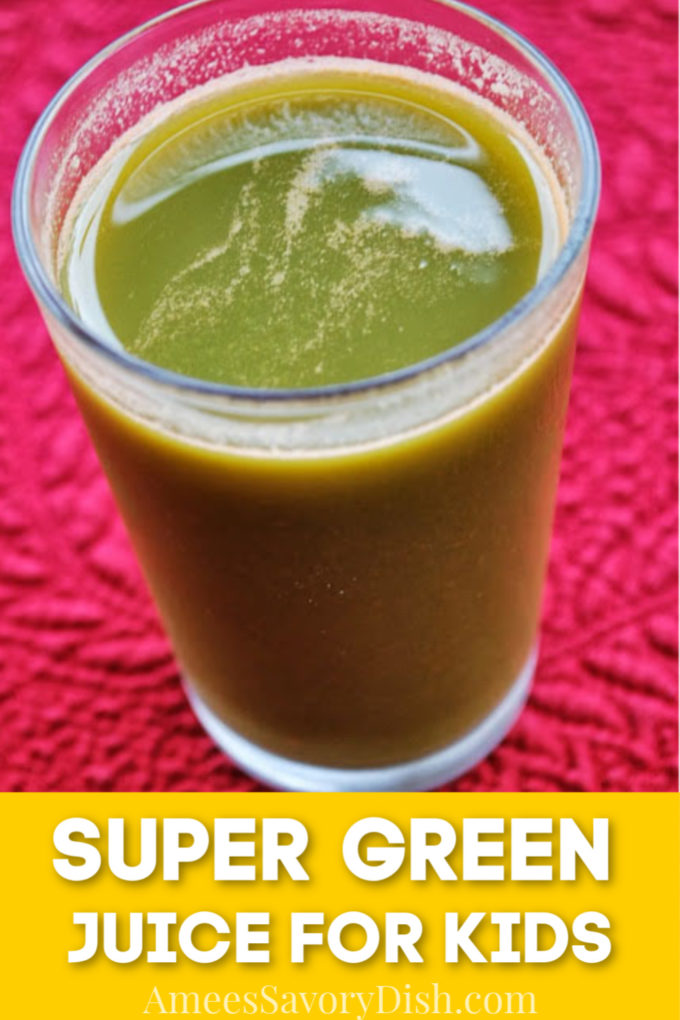 Super green juice is an all-natural smoothie for kids. This easy smoothie recipe is made with fresh fruits and vegetables, with no added sugar. Perfect healthy breakfast smoothie or after-school snack.