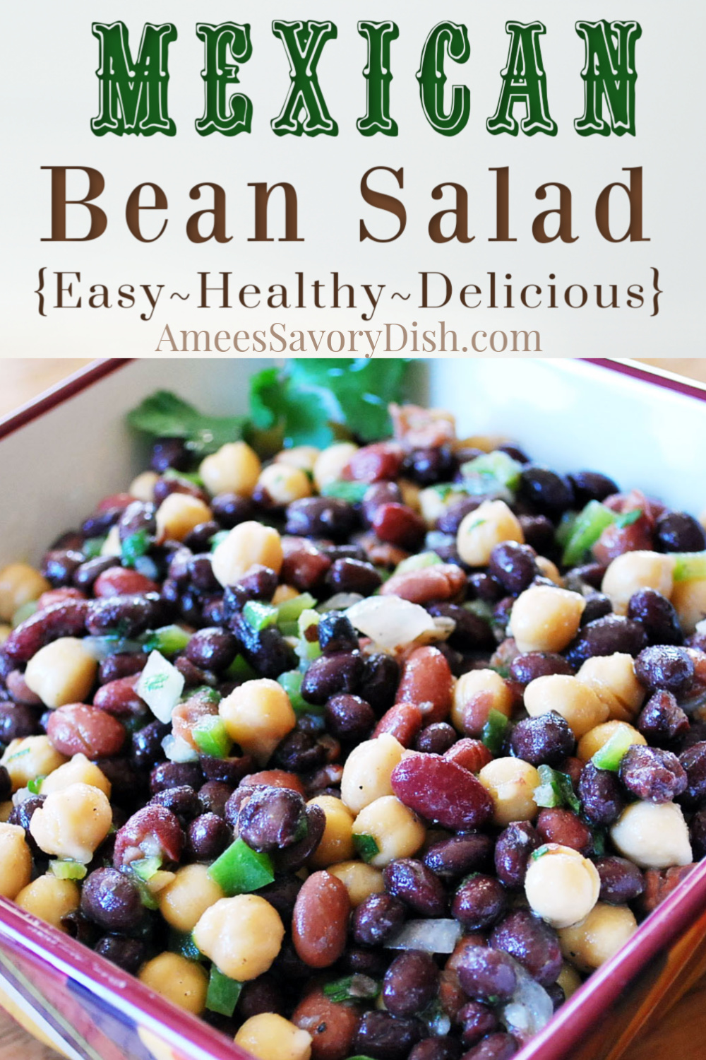 Mexican bean salad is a healthy side dish, full of fiber and flavor! This easy bean salad recipe uses three different types of beans, crisp vegetables, and Mexican seasonings. #beanssalad #beanrecipe #mexicanfood #mexicansalad #sidedishrecipe via @Ameessavorydish