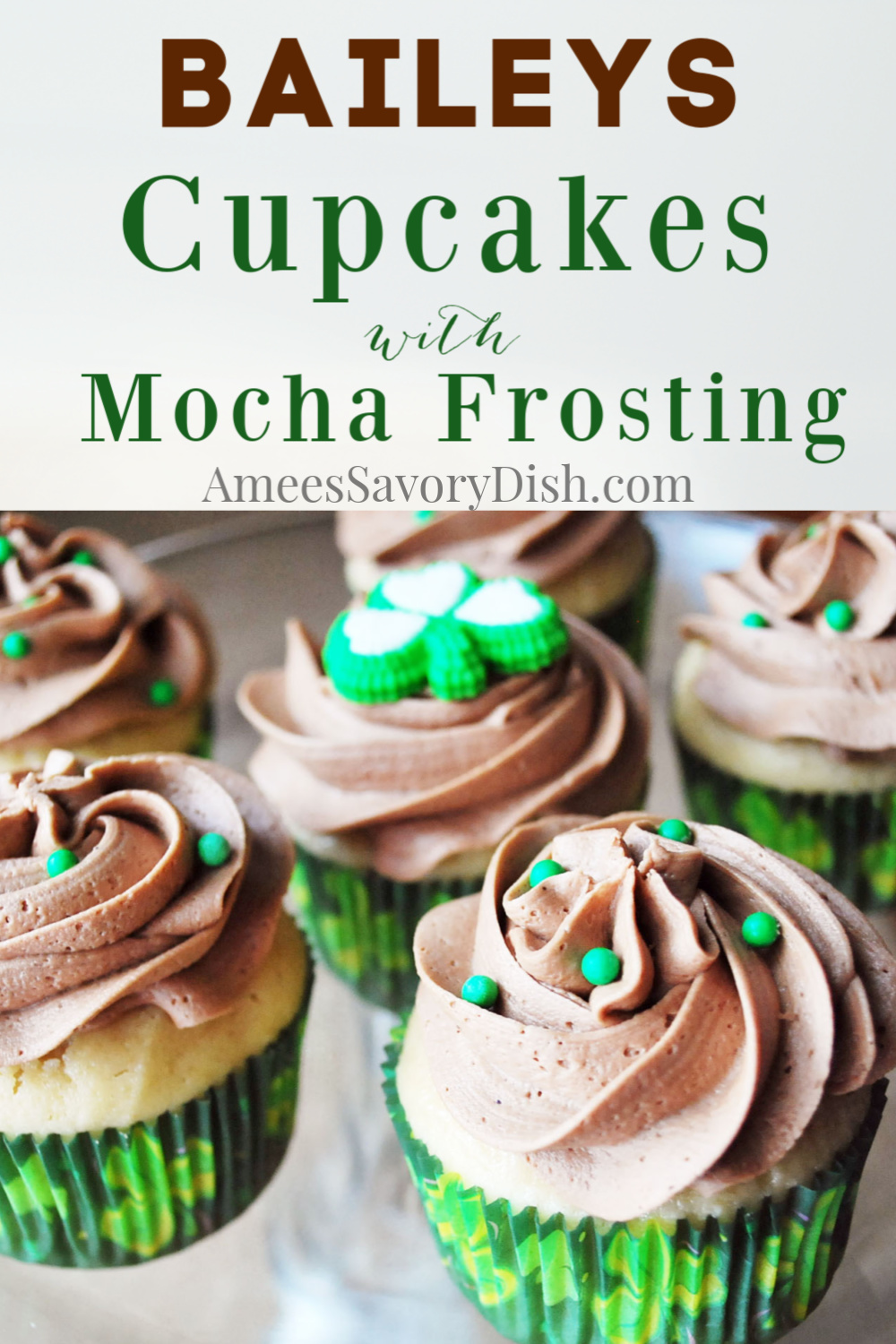 What goes better with Baileys Irish Cream than chocolate and a freshly brewed cup of coffee?!  These Baileys Cupcakes topped with mocha buttercream are a magical combo!  #baileyscupcakes #mochafrosting #buttercreamfrosting #cupcakerecipe #cupcakes via @Ameessavorydish