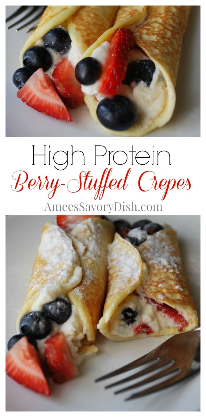 High Protein Berry Stuffed Crepes