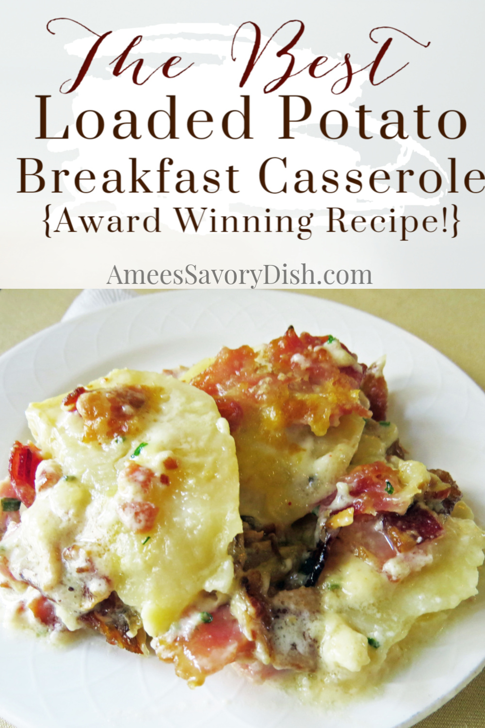 Loaded potato breakfast casserole is an easy casserole recipe, perfect any time of day! This award-winning recipe is loaded potatoes with a breakfast twist! #breakfastcasserole #potatocasserole #casserole via @Ameecooks