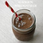 Chocolate Cherry Green Smoothie