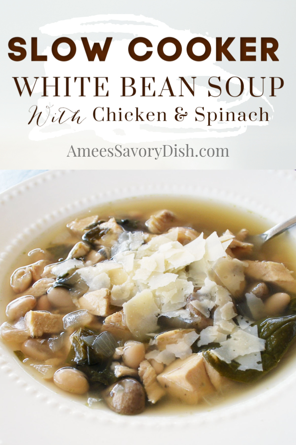 Slow cooker soup white bean soup is one of the simplest weeknight dinner solutions around! This crockpot chicken soup recipe combines chicken, spinach, and white beans to create a comforting, flavorful meal. #easysouprecipe #slowcookersoup #whitebeansoup #chickensoup via @Ameessavorydish