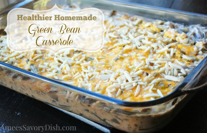healthier homemade green bean casserole