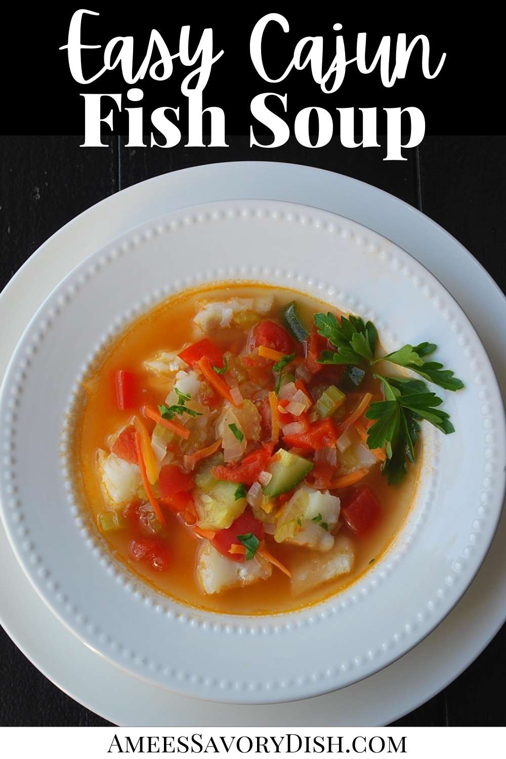 Cajun Fish Soup is a light, broth-based fish soup recipe made with fresh grouper, chicken broth, fresh vegetables, and Cajun seasoning. This seafood soup recipe is nutritious and crazy delicious!! #fishsoup #seafoodsoup #seafood #grouper #souprecipe via @Ameessavorydish