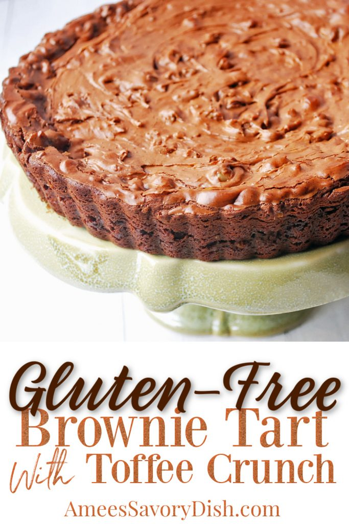 gluten free browine tart on a platter with font overlay for pinterest