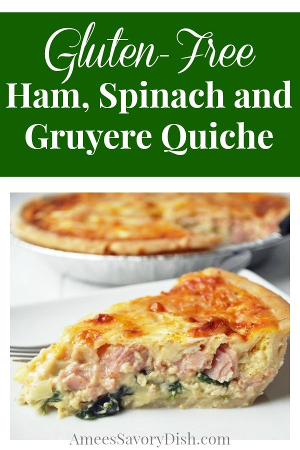 Gluten-Free Ham, Spinach and Gruyere  Quiche is a quick and easy quiche recipe using a ready-made gluten-free pie crust.   via @Ameecooks